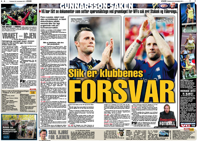 VG trykket 24. november kommentarartikkelen «Slik er klubbenes forsvar» skrevet av Knut Espen Svegaarden. I artikkelen legger Svegaarden ukritisk fram Stabæks syn på overgangssaken.